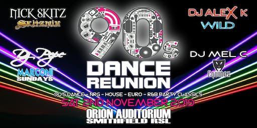 90's DANCE REUNION Sat 2nd Nov 2019 @ ORION AUDITORIUM Smithfield RSL