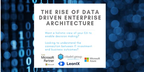 The Rise of Data Driven Enterprise Architecture tickets