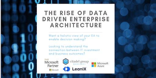 The Rise of Data Driven Enterprise Architecture