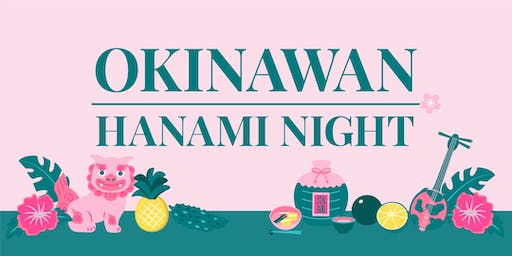 OKINAWAN HANAMI NIGHT