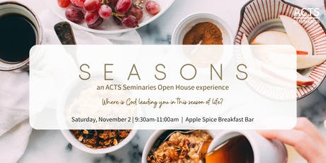 ACTS Seminaries Apple Spice Breakfast Bar Open House  tickets