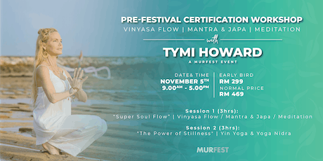 Pre-Festival Yoga Certification Workshop with Tymi Howard tickets