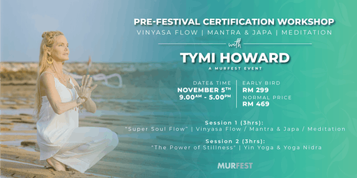 Pre-Festival Yoga Certification Workshop with Tymi Howard