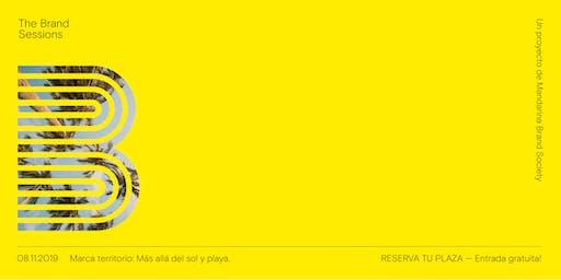 The Brand Sessions  - Marca territorio: más allá del sol y playa.
