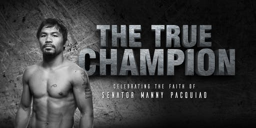 The True Champion: Celebrating the Faith of Manny Pacquiao
