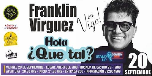 FRANKLIN VIRGUEZ EN VIGO !