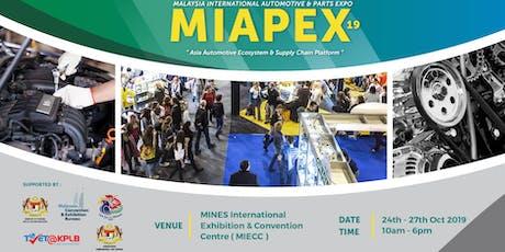 Malaysia International Automotive & Parts Expo 2019 (MIAPEX19) -Visitors tickets