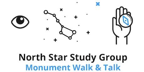 Monumental Monuments : North Star Study Group Walk & Talk tickets