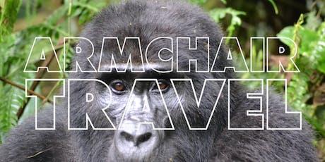 Armchair Travel: Uganda & Kenya tickets