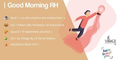 Good Morning RH