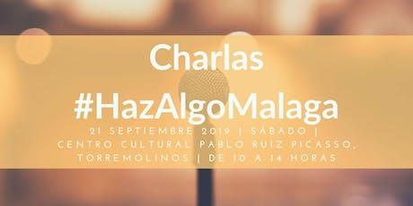 Charlas #HazAlgoMalaga entradas