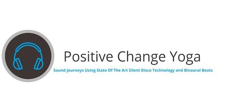 Sound Journey-Positive Change Yoga-Using state of the art silent disco tech tickets