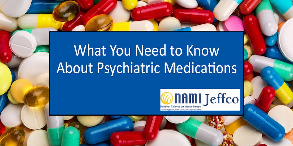 What You Need To Know About Psychiatric Medications - A FREE
