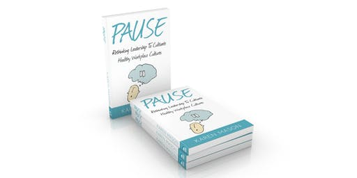 """Pause: Rethinking Leadership"" Manchester Book Launch Event"