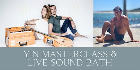 Yin Masterclass & Live Sound Bath with Lulu & Mischka tickets