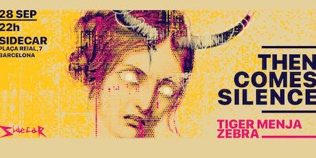 Mots presenta: THEN COMES SILENCE & TIGER MENJA ZEBRA @ SIDECAR entradas