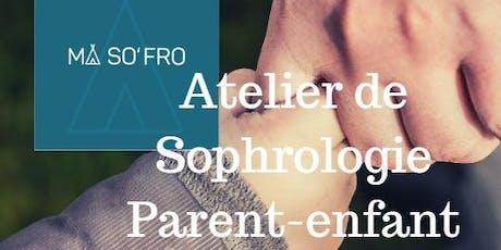 MA SO'FRO-ATELIER de Sophrologie PARENT-ENFANT (5-12 ans). Plusieurs thèmes possibles voir le descriptif de l'évenement billets