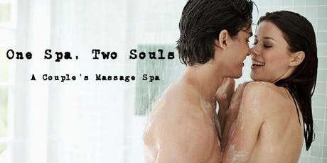 One Spa, Two Souls - A Couple's Massage Spa tickets