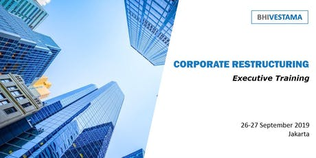 CORPORATE RESTRUCTURING - EXECUTIVE TRAINING tickets