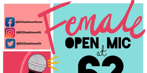 Female Open Mic at 62