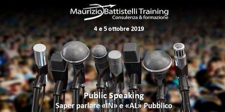 """Public Speaking - Parlare """"in"""" e """"al"""" pubblico biglietti"""