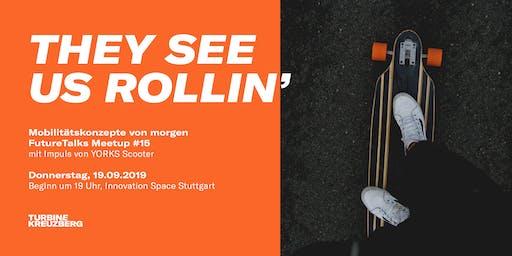 Meetup #15: They see us rollin' – Mobilitätskonzepte von morgen