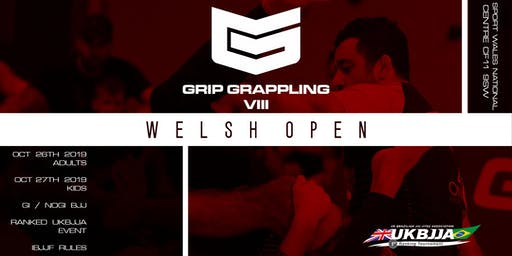 GRIP VIII: Welsh Open Gi & No-Gi 'Autumn Edition'