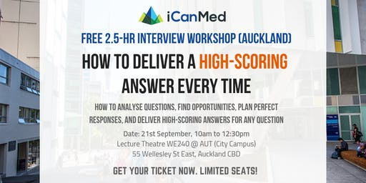 Free iCanMed Interview Workshop: How to deliver a high-scoring answer every time (UoA & Aus interviews)