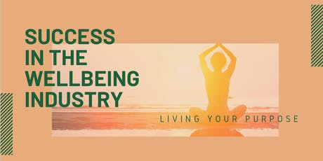 Success in the Wellbeing Industry - Workshop tickets