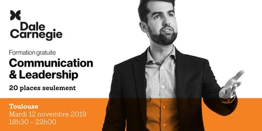 Communication & Leadership - Soirée de formation gratuite à Toulouse