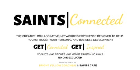 Saints Connected - experiential networking without the networking for all tickets