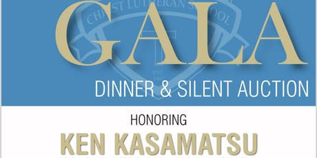 "CLS ""CITIZEN OF THE YEAR"" AWARD GALA Honoring Ken Kasamatsu, Dinner and Silent Auciton tickets"