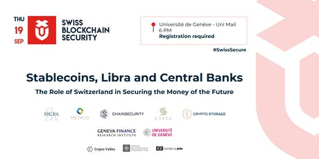 Stablecoins, Libra and Central Banks: the Role of Switzerland in Securing the Money of the Future tickets