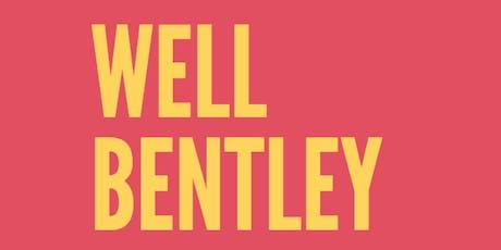 Well Bentley tickets