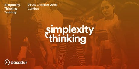 Become an Innovation Powerhouse: Simplexity Thinking Training  (21-23 Oct) tickets