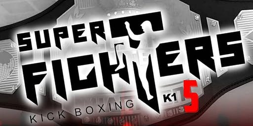 Super Fighters Kickboxing K1 - 5ª Edição