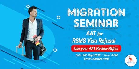 Migration Seminar about Appealing RSMS Visa Refusal tickets