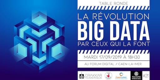 """Table ronde : La révolution BIG DATA par ceux qui la font"""""""