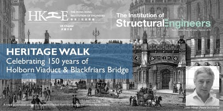 Heritage Tour: Celebrating 150 years of Holborn Viaduct &  Blackfriars Bridge by Lester Hillman tickets