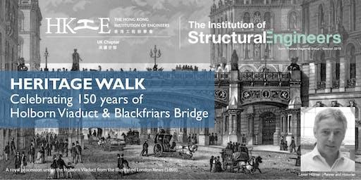 Heritage Tour: Celebrating 150 years of Holborn Viaduct &  Blackfriars Bridge by Lester Hillman