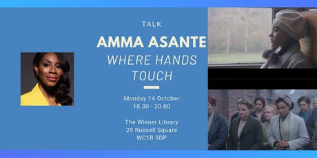 Talk: Amma Asante  'Where Hands Touch' tickets