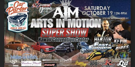 ARTS IN MOTION SUPER SHOW HAWAII tickets