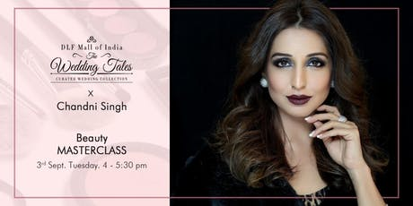 Beauty Master Class at DLF Mall of India tickets