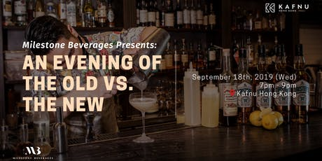 Milestone Beverages Presents: An Evening of the Old vs. the New tickets