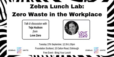 Zebra Lunch Lab: Zero Waste in the Workplace
