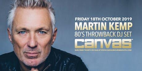 Martin Kemp: 80's Throwback DJ Set tickets
