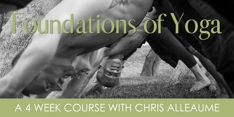 Foundations of Yoga - A 4 Week Course with Chris Alleaume tickets