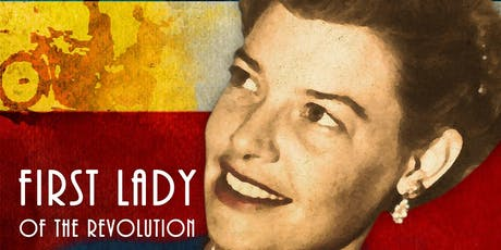 FIRST LADY OF THE REVOLUTION - Costa Rican movie tickets