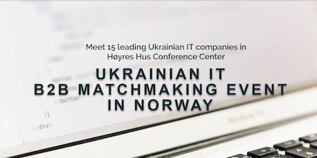 UKRAINIAN IT B2B MATCHMAKING EVENT IN NORWAY tickets