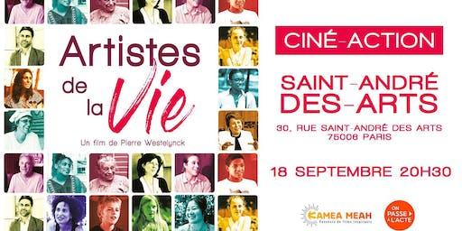Première du film Artistes de la Vie - ciné action à Paris